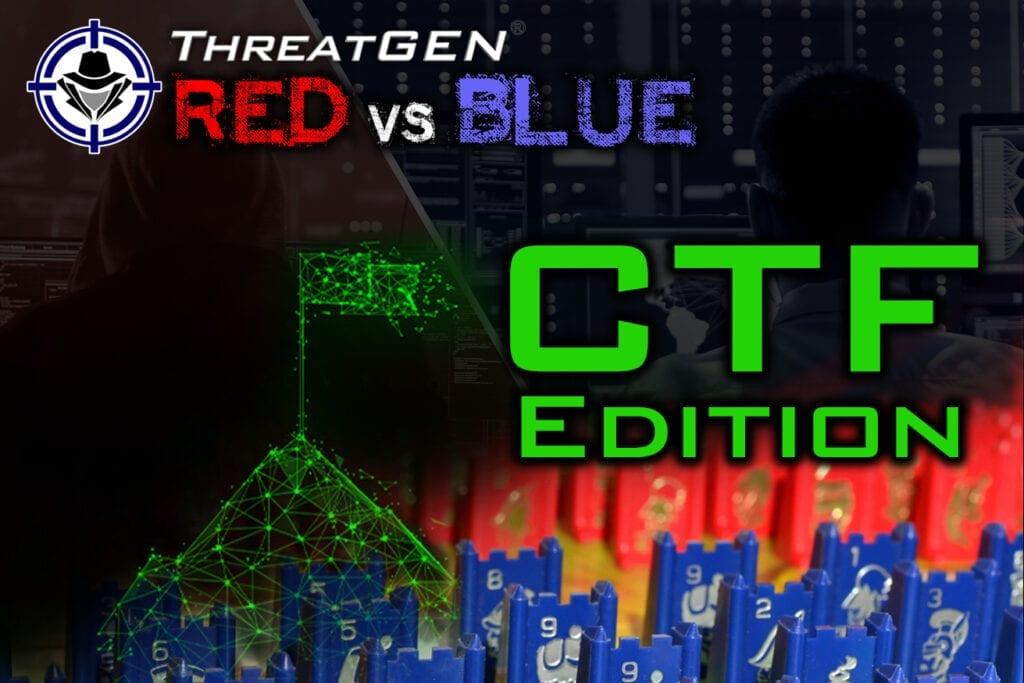 ThreatGEN® Red vs. Blue, CTF Edition