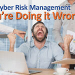 OT Cyber Risk Management – You're Probably Doing It Wrong